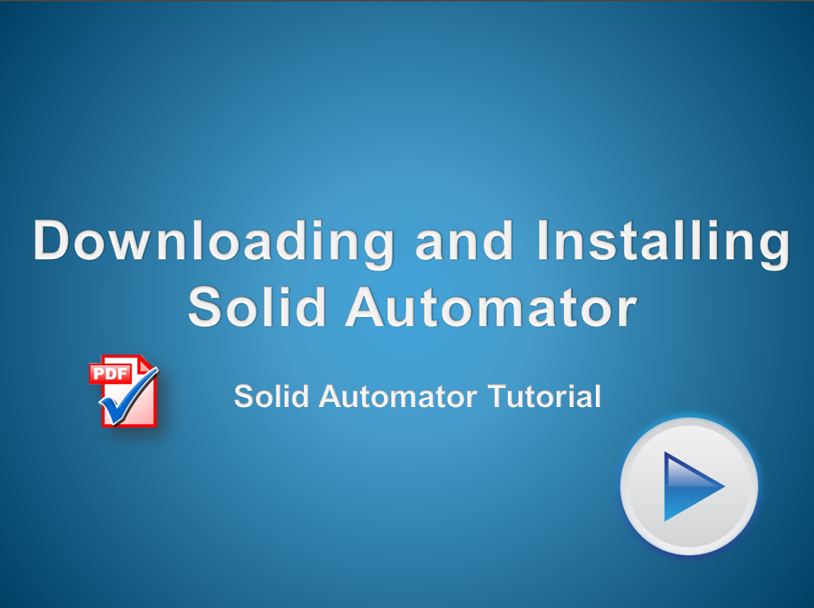 Download and install a trial version of Solid Automator