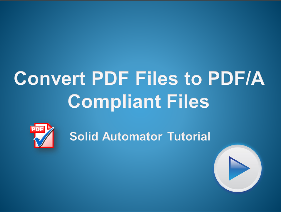 Automated Conversion of PDF Files to PDF/A Compliant Files