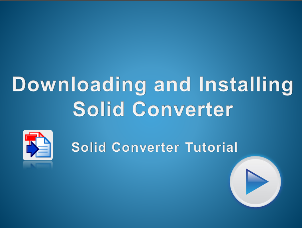 Download and install a trial version of Solid Converter