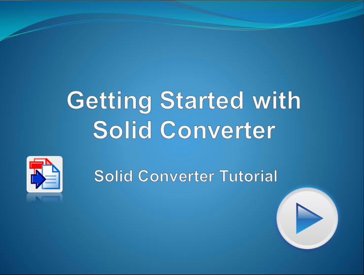 Getting Started with Solid Converter