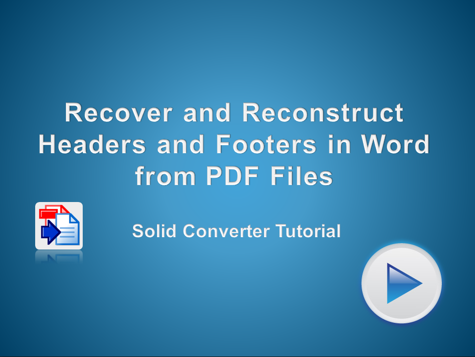 Recover and Reconstruct Headers and Footers from a PDF File