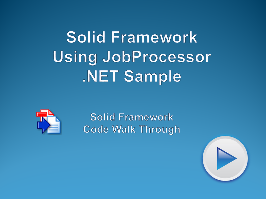 Using Solid Framework Job Processor with .NET Sample
