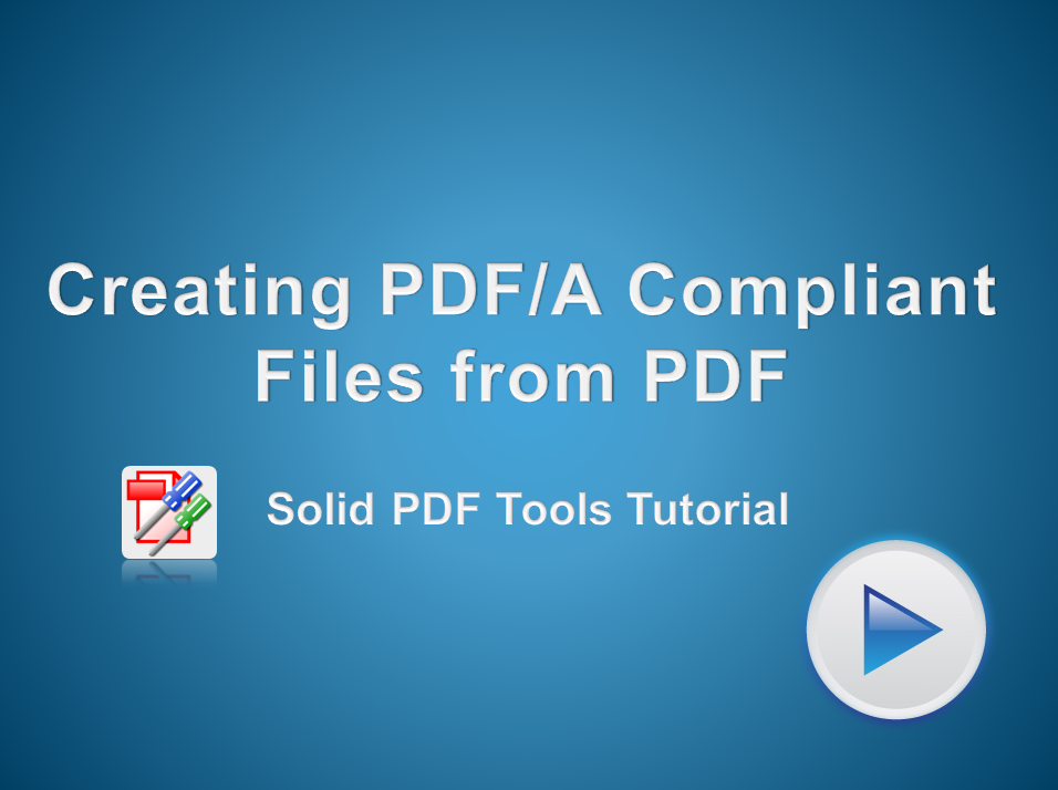 Creating a PDF/A Compliant File from a PDF File