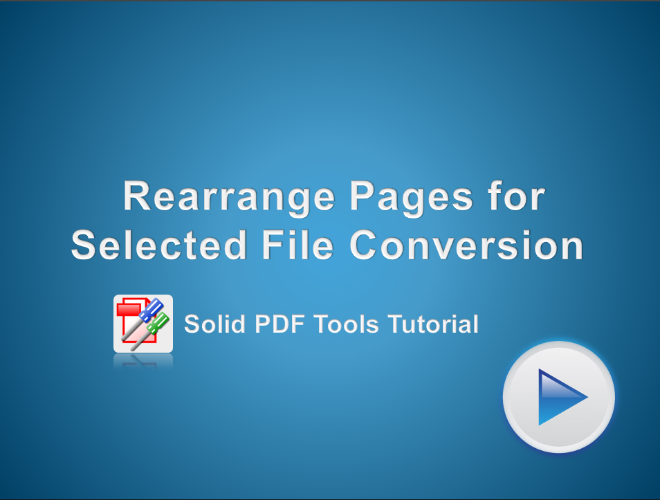 Rearrange Pages for Selected File Conversion