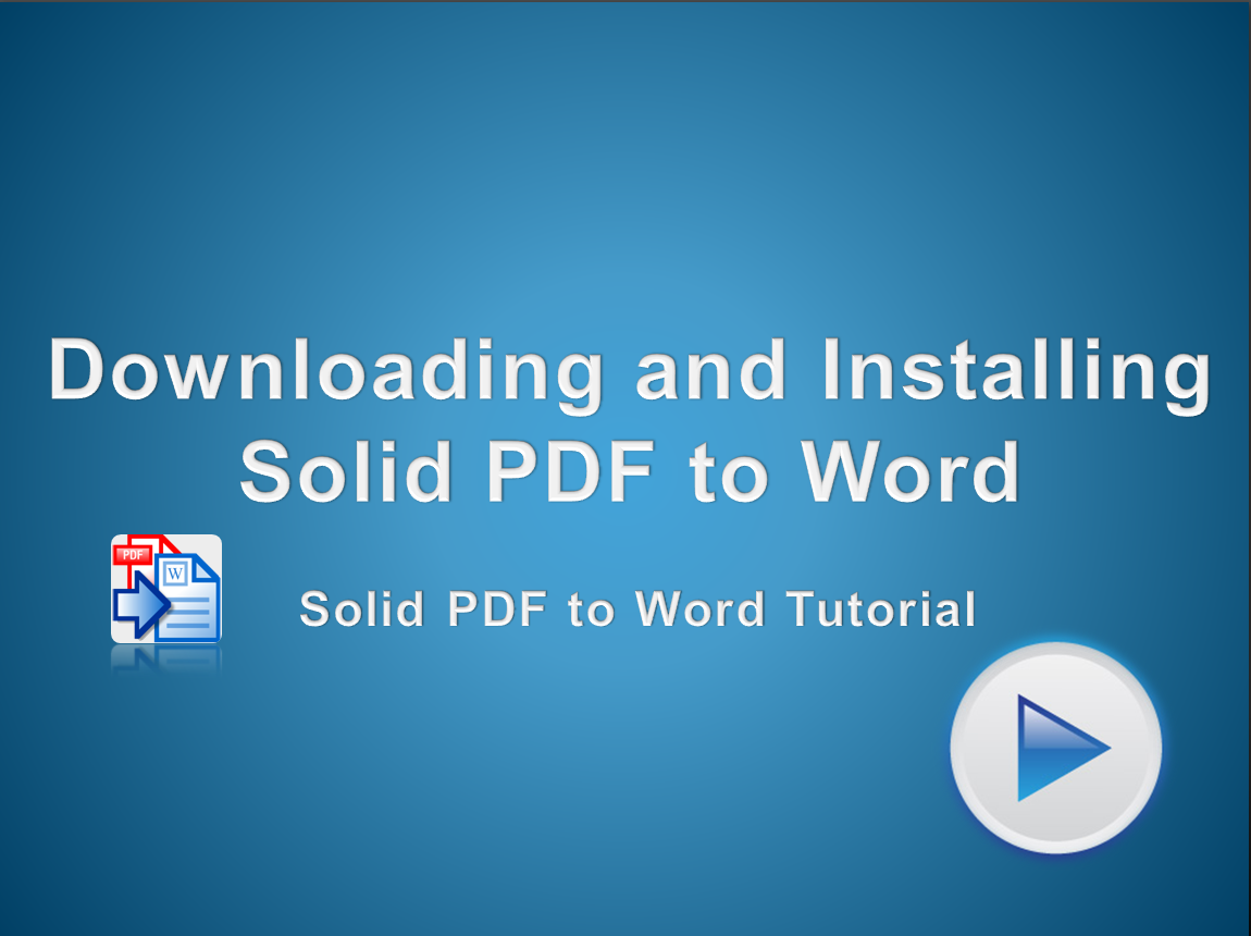 Download and install a trial version of Solid PDF to Word