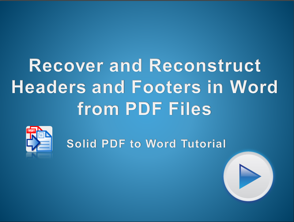 Recover and Reconstruct Headers and Footers