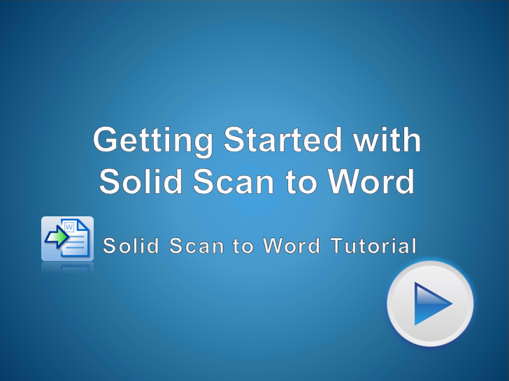 Getting Started with Solid Scan to Word
